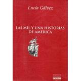 Lucia Galvez - Las Mil Y Una Historias De America