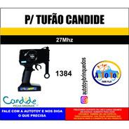 Tufão 1384 Candide - Garagem Sa - Controle Remoto 27mhz