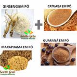 Ginseng, Catuaba, Marapuama E Guarana Em Pó 300g Frete Grats