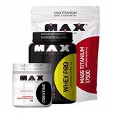 Combo Whey Pro + Massa 3kg + Creatina Max Titanium