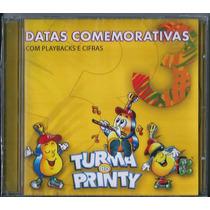 Cd Turma Do Printy - Datas Comemorativas Vol 3 (pb E Cifras)