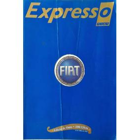 Revista - Expresso Fiat - 100 Anos
