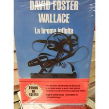 La Broma Infinita / David Foster Wallace