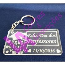 Lembrança Dia Dos Professores Chaveiros Acrílico 50 Peças