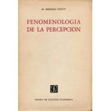 Libro Fenomenología De La Percepción M. Merleau-ponty