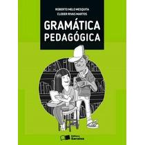 Gramática Pedagógica/ Cloder / Mesquita /saraiva