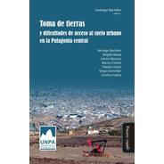 Toma De Tierras Y Dificultades De / Santiago Bachiller (ed.)