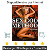 Sex God Method Mejora Tu Vida Sexual Y Relaciones