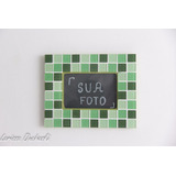 Porta Retrato Para Fotos 10 X 15 Com Moldura Mosaico Verde