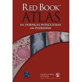 Livro - Red Book - Atlas De Doenças Infecciosas Em