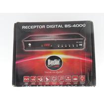 Receptor Digital De Sinal Tv Satélite Bs4000 Bedin Sat