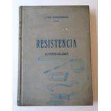 Resistencia, La Epopeya Del Chaco, José Winderman.