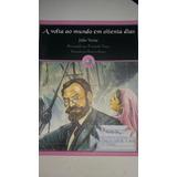 Livro A Volta Ao Mundo Em Oitenta Dias Fernando Nuno - L7