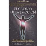 Libro : El Codigo De La Emocion (spanish Edition)