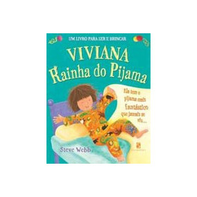 Viviana Rainha Do Pijama