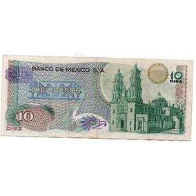 Billete Mexico Diez Pesos 70s S1
