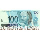 10 Notas Flash De 100 Reais Em Papel Flash