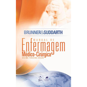 Brunner & Suddarth - Manual De Enfermagem Médico-