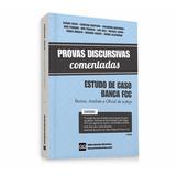 Livro - Discursivas De Estudo De Casos - Banca Fcc