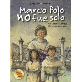 Libro Marco Polo No Fue Solo / Marco Polo Did Not Go Solo