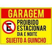 Placa Garagem Proibido Estacionar Dia E Noite Guincho 65x50