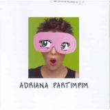 Cd Adriana Calcanhoto - Partimpim / Digipack (937976)