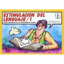 Estimulacion Lenguaje 1; Sanguinetti Dominguez Envío Gratis