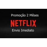 Conta Netflix Premium 60 Dias 4 Telas Individual Promoção