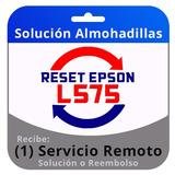 Reset Epson L575 Servicio Remoto Inmediato En 5 Minutos.