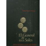 Eleazar López Contreras General De Tres Soles Libro Tomas