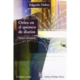 Orfeo En El Kiosco De Diarios - Dobry - Ed Adriana Hidalgo