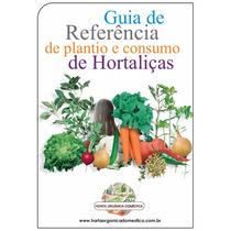 Guia De Cultivo Orgânico Hortaliças - Apostila Completa 54p