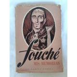 Fouché. Mis Memorias - Editorial Cronos 1945