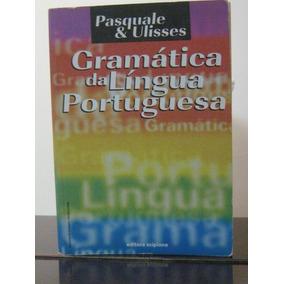 Gramática Língua Portuguesa Paquale & Ulisses