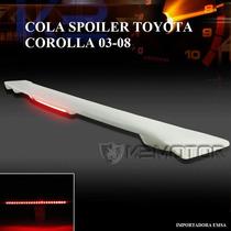 Cola Spoiler Toyota Corolla 03 -08 C/luz Led , Oferta