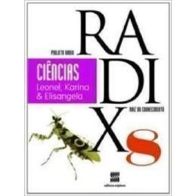 Ciências - 8º Ano - Coleção Projeto Radix Leonel D. Favalli