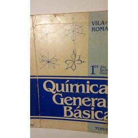 Quimica General Basica Tomo 1 - Vila - Romano (1197)
