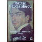 L3405. Recuerdo Literarios. Martín García Mérou. Capítulo