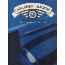 Fascículo Carros Inesquecíveis Do Brasil Altaya - Vários