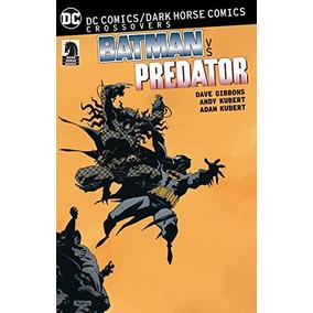 Dc Comics / Dark Horse Batman Vs Predator (batman Dc Comics