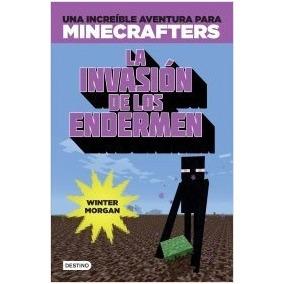 Libro Minecraft La Invasión De Los Endermen - Winter Morgan