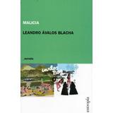 Malicia De Leandro Ávalos Blacha