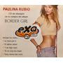 Cd Paulina Rubio Border Girl Edicion Especial Promo