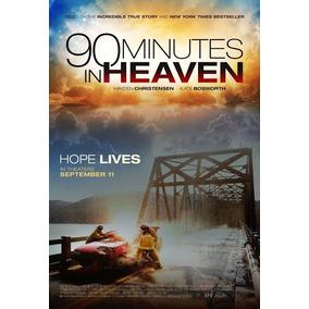 Pelicula Cristiana 90 Minutos En El Cielo