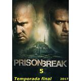 Prison Break - 5ª Temporada Completa Com Imagem Hd - 2017