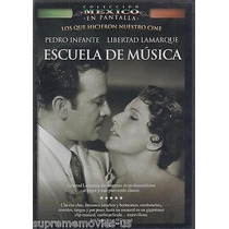Escuela De Musica, Pedro Infante, Pelicula Mexicana Dvd