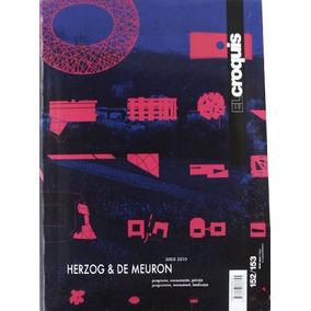 Croquis 152/153 - Herzog & De Meuron 2005-2010 (revista El