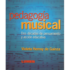 Violeta De Gainza Pedagogia Musical