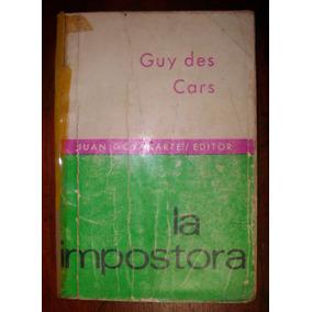 La Impostora, Guy Des Cars