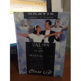 Valses Para 15 Años Y Graduaciones Volumen I Clase 10